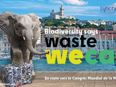 Waste we Can Congrès Mondial de la Nature Ecologie Sport